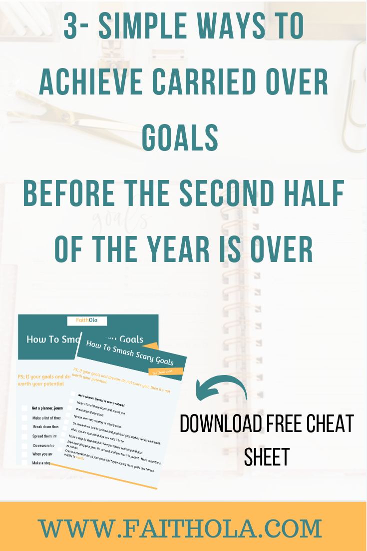 how-to-achieve-carried-over-goals-before-the-second-half-of-the-year-is-over