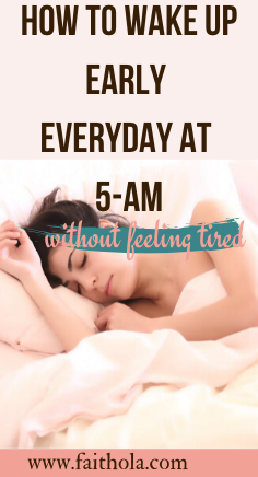 How to wakeup early everyday at 5am without snoozing your alarm. These tips will help anyone, including girlbosses wake up early