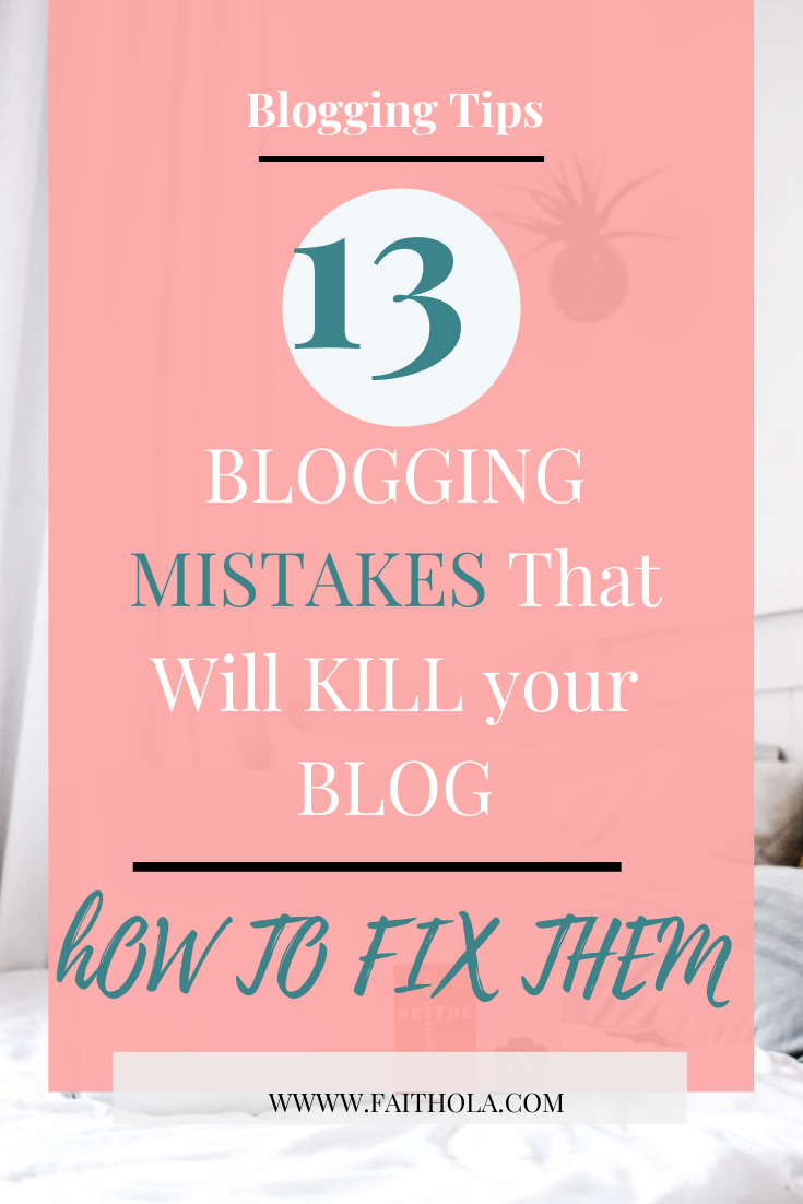 13-blogging mistakes new bloggers make and how to fix them