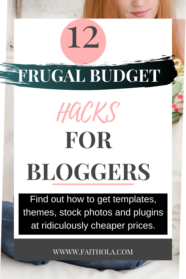 12 Frugal Budget Hacks for Bloggers and how to get blogging resources for free and cheaper prices