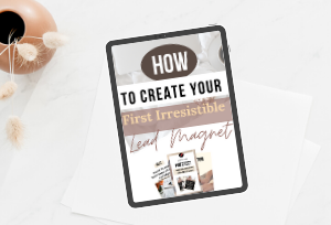 how to create your first lead magnet