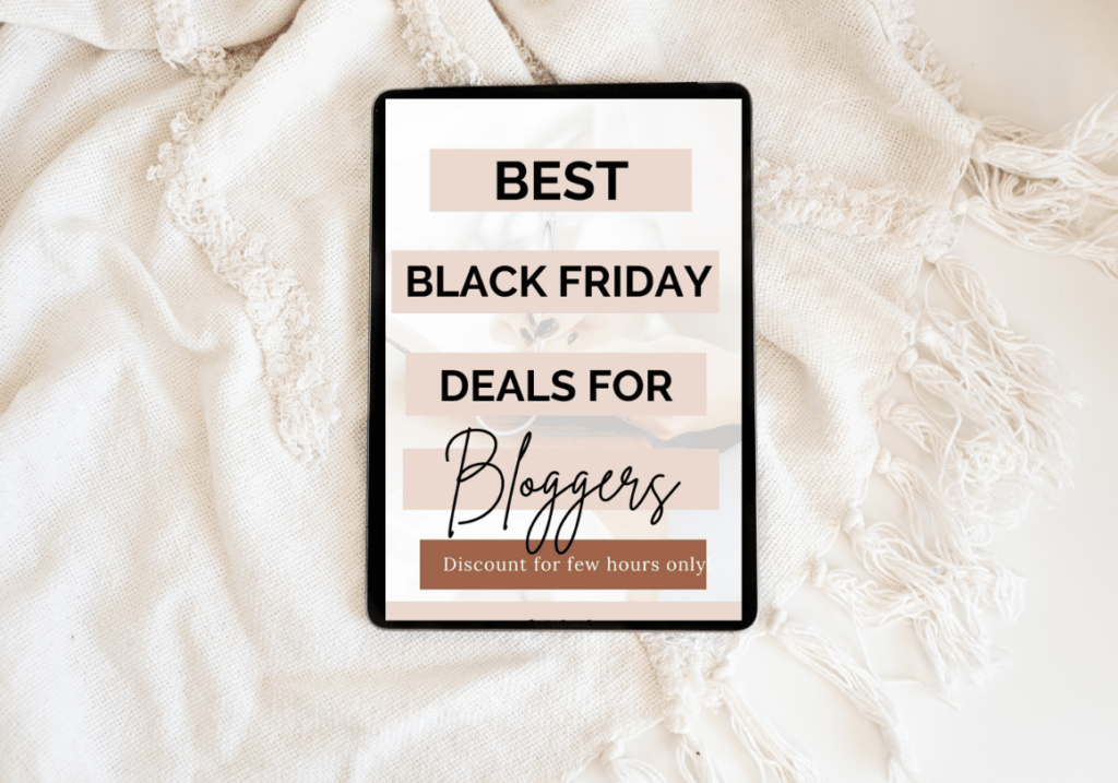 Best Black friday and cyber monday deals for bloggers